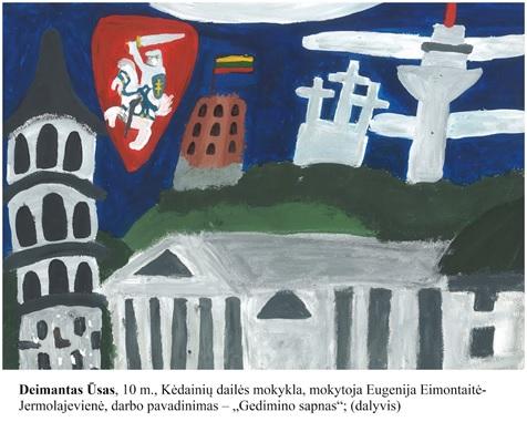 """Kėdainių dailės mokyklos mokinio Deimanto Ūso piešinys ,,Gedimino sapnas"""" taip pat įvertintas – jis pateko į parodą Lietuvos nacionalinėje UNESCO komisijos galerijoje./Asmeninio archyvo nuotr."""