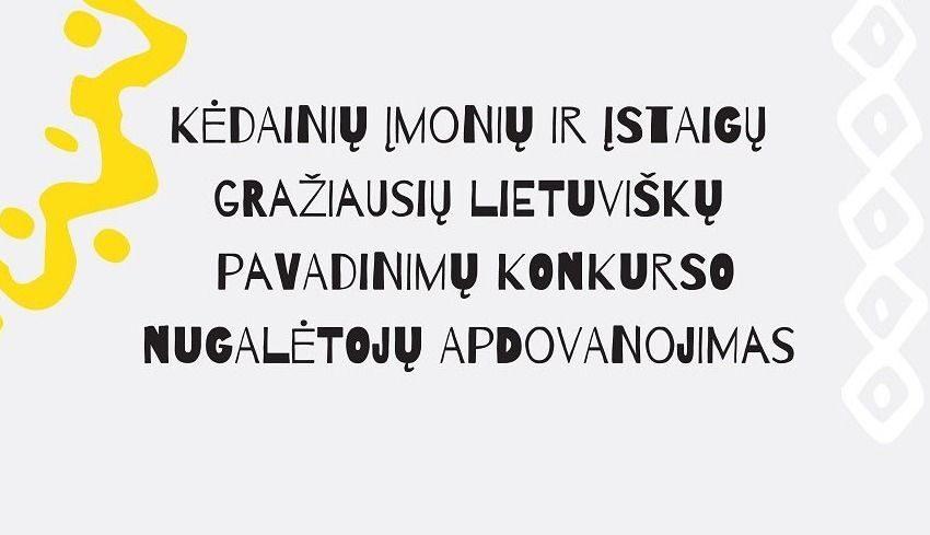 Bus paskelbti gražiausi įmonių bei įstaigų pavadinimai, pasveikinti mokytojai, surengę gražiausių renginių per Lietuvių kalbos dienas