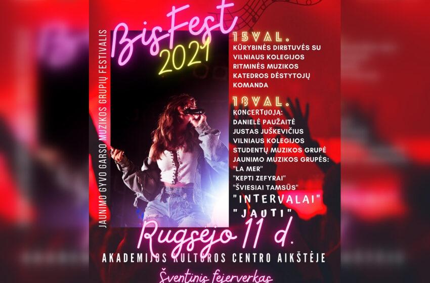 """Akademijoje – 2-asis jaunimo gyvo garso muzikos grupių festivalis """"BisFest2021"""""""