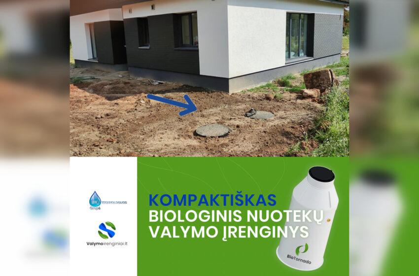 """""""BioTornado"""" – nuotekų įrenginiai, atitinkantys itin griežtus reikalavimus"""